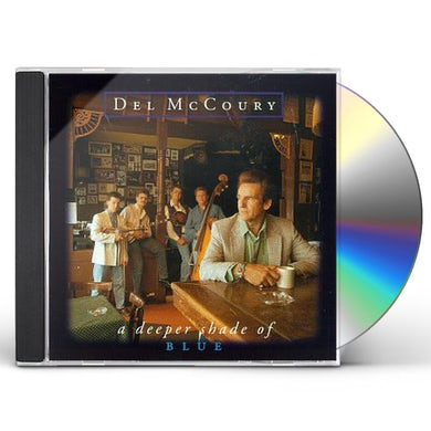 Del Mccoury DEEPER SHADE OF BLUE CD