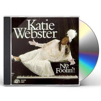 Katie Webster NO FOOLIN CD