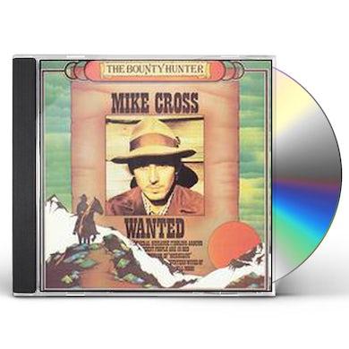 Mike Cross BOUNTY HUNTER CD