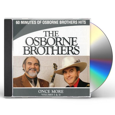 Osborne Brothers ONCE MORE 1 & 2 CD