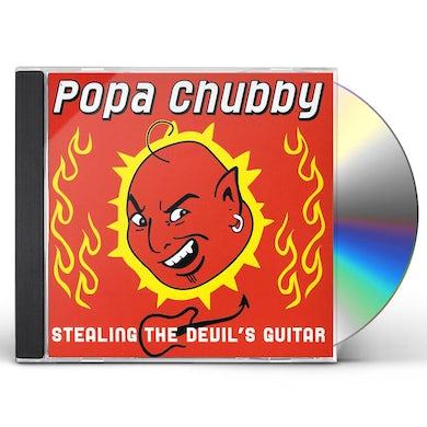 Popa Chubby STEALING THE DEVILS GUITAR CD