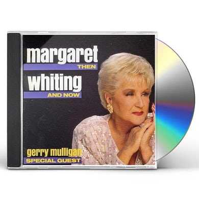 Margaret Whiting NOW & THEN CD