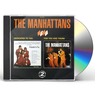 Manhattans DEDICATED TO YOU / FOR YOU & YOURS CD