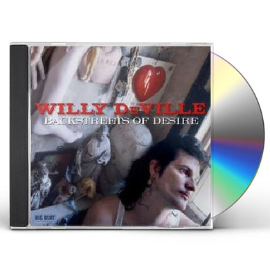 Willy Deville BACKSTREETS OF DESIRE CD