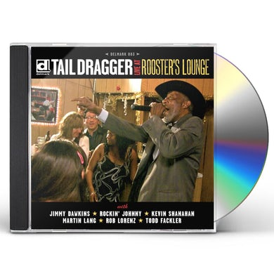 Tail Dragger LIVE AT ROOSTER'S LOUNGE CD