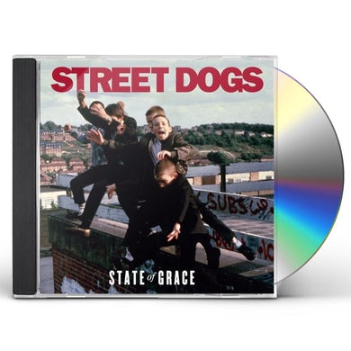 Street Dogs STATE OF GRACE CD