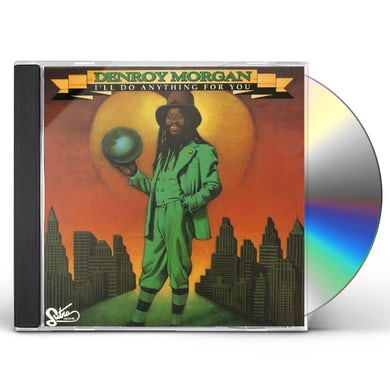 Denroy Morgan I'LL DO ANYTHING FOR YOU CD