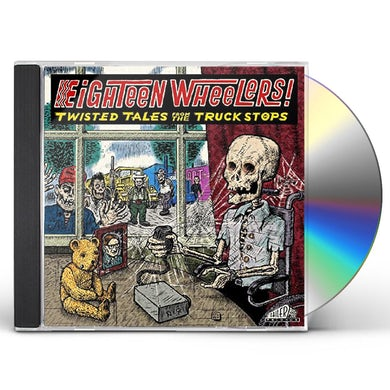 EIGHTEEN WHEELERS - TWISTED TALES FROM / VARIOUS CD