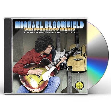 Mike Bloomfield SAN FRANCISCO NIGHTS CD