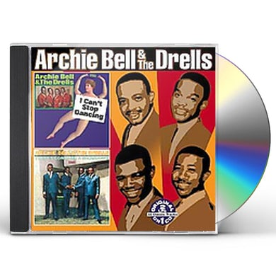 Archie Bell & The Drells I CAN'T STOP DANCING: THERE'S GONNA BE A SHOWDOWN CD