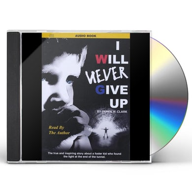 Derek Clark I WILL NEVER GIVE UP CD