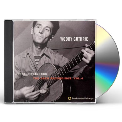 Woody Guthrie BUFFALO SKINNERS: ASCH RECORDINGS 4 CD