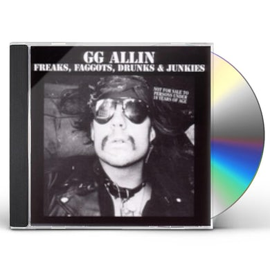 Gg Allin FREAKS FAGGOTS DRUNKS CD
