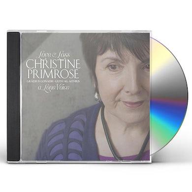 Christine Primrose GRADH IS GONADH - GUTH AG AITHRIS (LOVE AND LOSS - CD