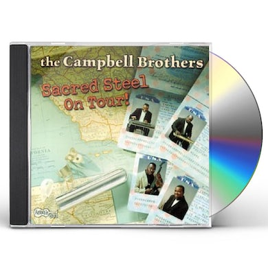 Campbell Brothers SACRED STEEL ON TOUR CD