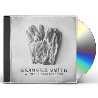 Granger Smith WHEN THE GOOD GUYS WIN CD