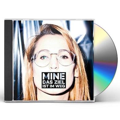 Mine DAS ZIEL IST IM WEG CD