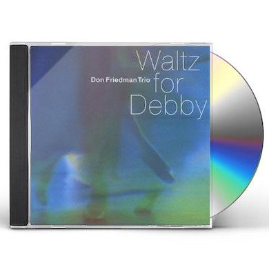 Don Friedman WALTZ FOR DEBBY CD