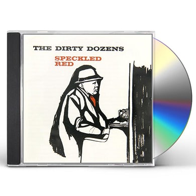 Speckled Red DIRTY DOZENS CD
