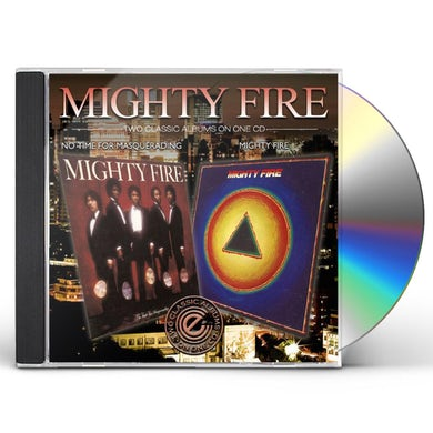 MIGHTY FIRE/NO TIME FOR MASQUERADING CD