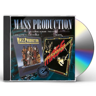 Mass Production WELCOME TO OUR WORLD/BELIEVE CD