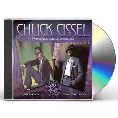 Chuck Cissel JUST FOR YOU / IF I HAD A CHANCE CD