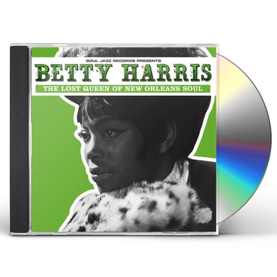 Betty Harris LOST QUEEN OF NEW ORLEANS SOUL CD