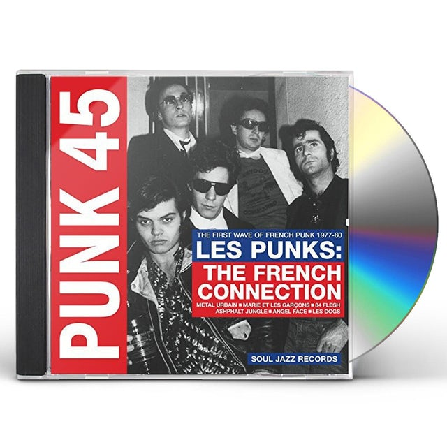 Soul Jazz Records Presents PUNK 45: LES PUNKS: FRENCH CONNECTION CD
