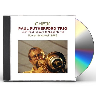 Paul Rutherford GHEIM-LIVE AT BRACKNELL 1983 CD