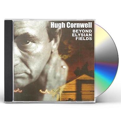 Hugh Cornwell BEYOND ELYSIAN FIELDS CD