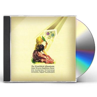 Jane Weaver WATCHBIRD ALLUMINATE CD