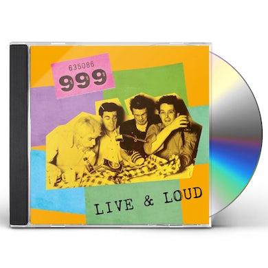 999 LIVE & LOUD CD