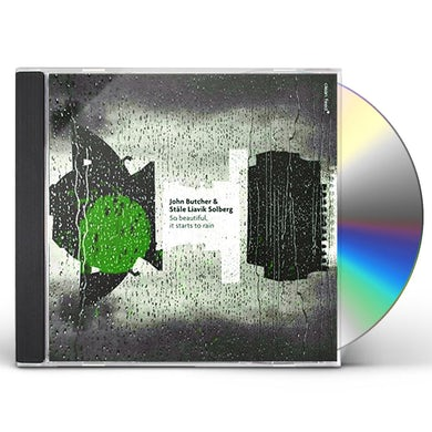 John Butcher SO BEAUTIFUL IT STARTS TO RAIN CD