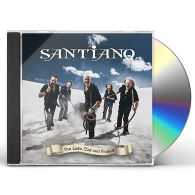 Santiano VON LIEBE TOD & FREIHEIT CD
