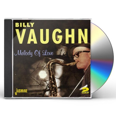 Billy Vaughn MELODY OF LOVE: BEST OF CD