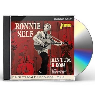 Ronnie Self AIN'T I'M A DOG: SINGLES AS & BS 1956-1962 PLUS CD