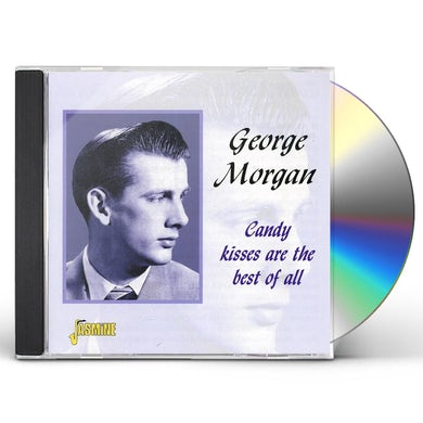 George Morgan CANDY KISSES ARE BEST OF ALL CD
