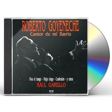 Roberto Goyeneche CANTOR DE MI BARRIO CD