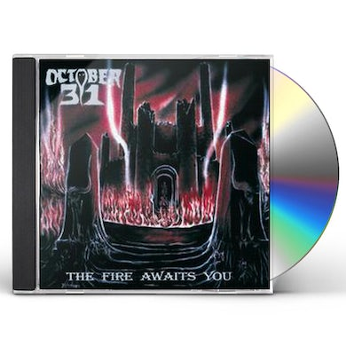 OCTOBER 31 FIRE AWAITS YOU CD