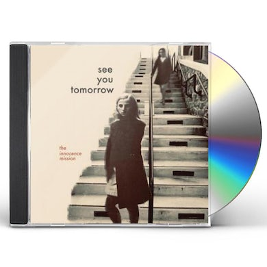 Innocence Mission See You Tomorrow CD