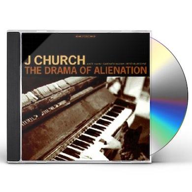 J Church DRAMA OF ALIENATION CD