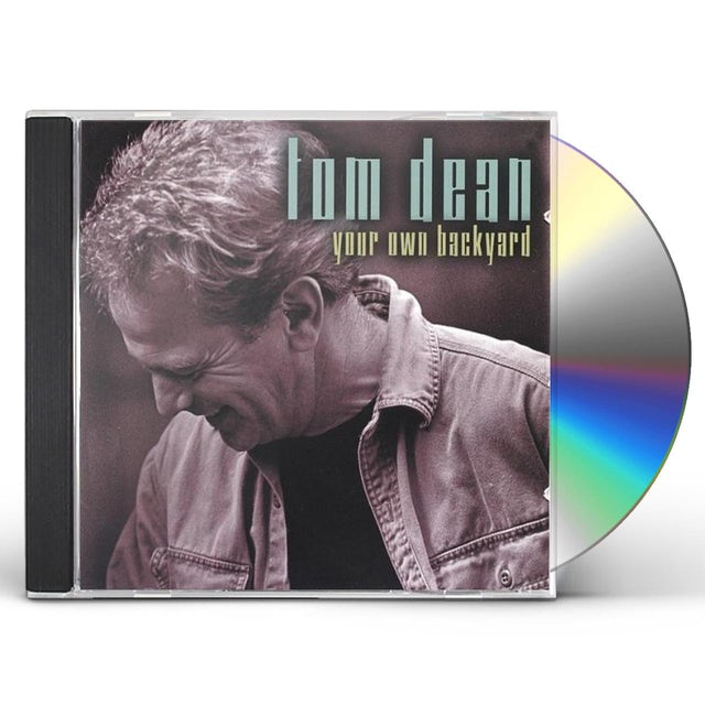 Tom Dean YOUR OWN BACKYARD CD