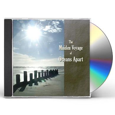 OCEANS APART MAIDEN VOYAGE CD