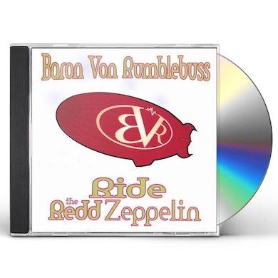 Baron Von Rumblebuss RIDE THE REDD ZEPPELIN CD
