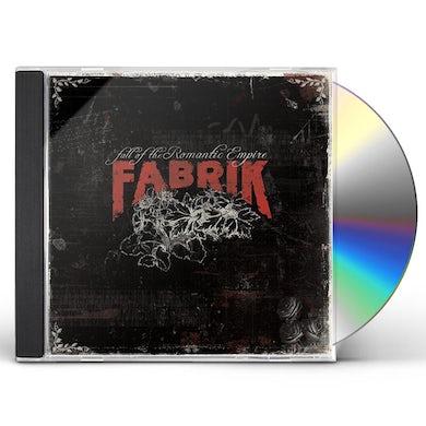 Fabrik FALL OF THE ROMANTIC EMPIRE CD
