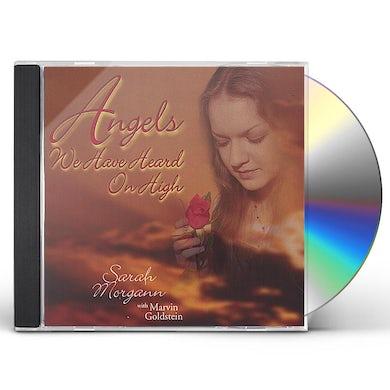 Sarah Morgann ANGELS WE HAVE HEARD ON HIGH CD