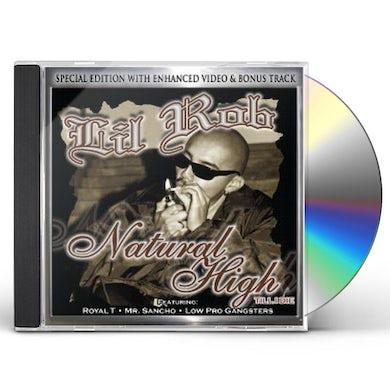 Lil Rob NATURAL HIGH TILL I DIE CD