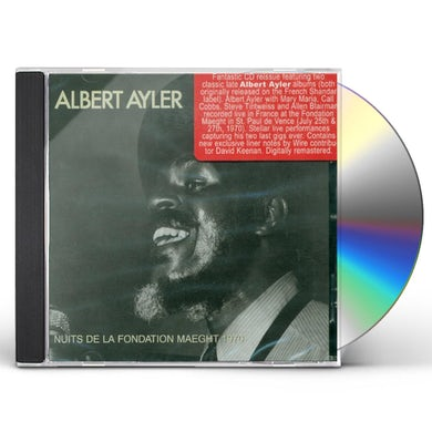 Albert Ayler NUITS DE LA FONDATION MAEGHT 1970 CD