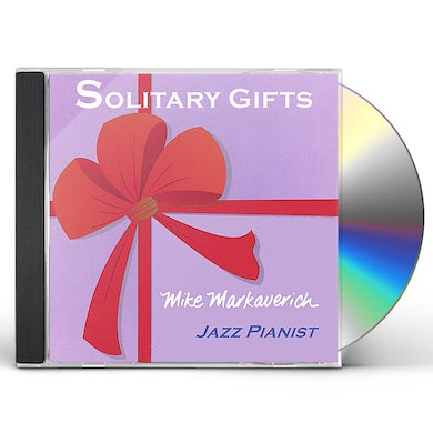 Mike Markaverich SOLITARY GIFTS CD