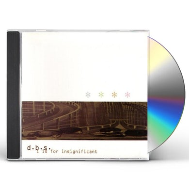 Dbs I IS FOR INSIGNIFICANT CD